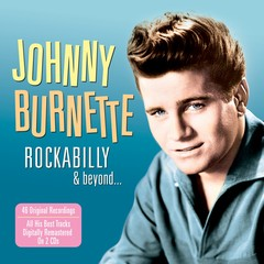 famous quotes, rare quotes and sayings  of Johnny Burnette