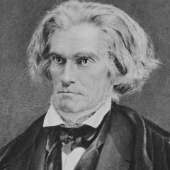 famous quotes, rare quotes and sayings  of John C. Calhoun