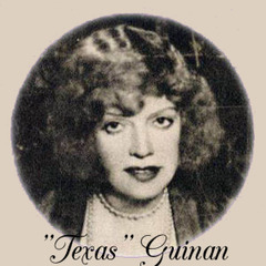 famous quotes, rare quotes and sayings  of Texas Guinan