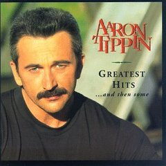 famous quotes, rare quotes and sayings  of Aaron Tippin