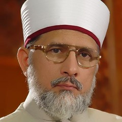 famous quotes, rare quotes and sayings  of Muhammad Tahir-ul-Qadri