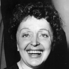 famous quotes, rare quotes and sayings  of Edith Piaf