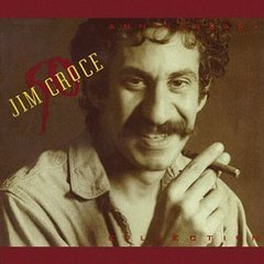 famous quotes, rare quotes and sayings  of Jim Croce