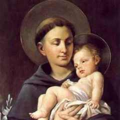 famous quotes, rare quotes and sayings  of Anthony of Padua