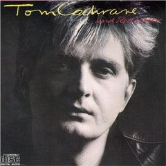 famous quotes, rare quotes and sayings  of Tom Cochrane
