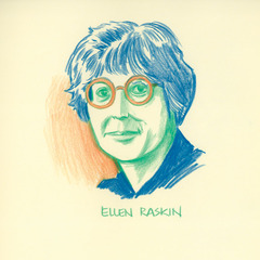 famous quotes, rare quotes and sayings  of Ellen Raskin