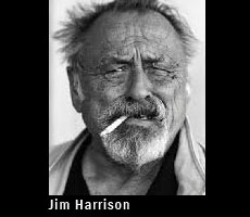famous quotes, rare quotes and sayings  of Jim Harrison