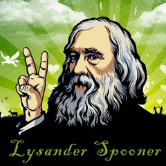 famous quotes, rare quotes and sayings  of Lysander Spooner