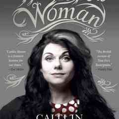 famous quotes, rare quotes and sayings  of Caitlin Moran