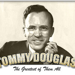 famous quotes, rare quotes and sayings  of Tommy Douglas