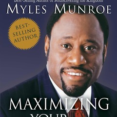 famous quotes, rare quotes and sayings  of Myles Munroe
