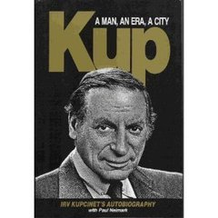 famous quotes, rare quotes and sayings  of Irv Kupcinet