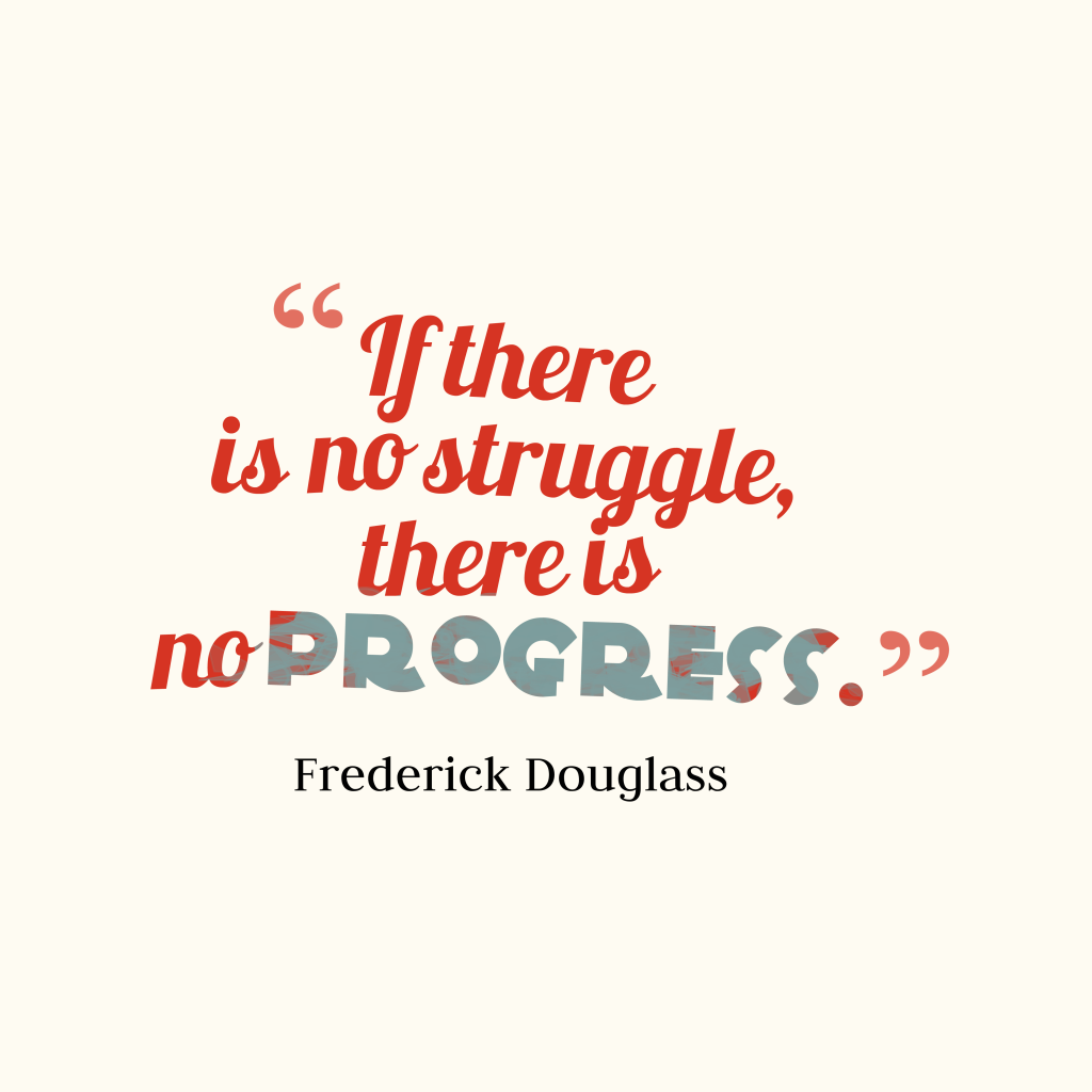 an analysis of frederick douglass no struggle no progress