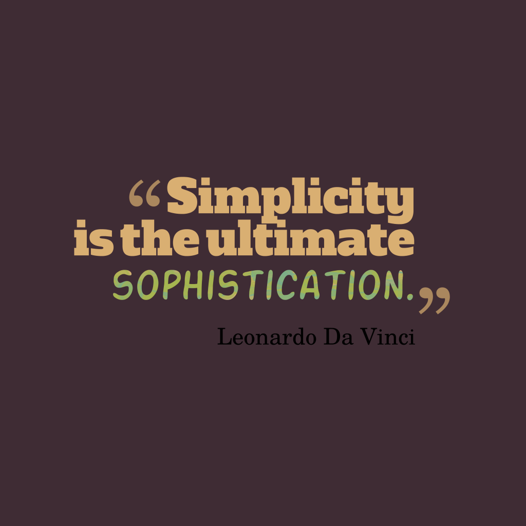 inspirational pictures,Simplicity-is-the-ultimate-sophistication.__quotes-by-Leonardo Da Vinci-88,motivational pictures