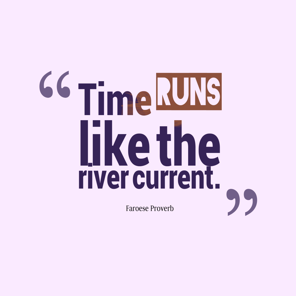 essay on proverb time and tide wait for none Time and tide wait for no man the processes of nature continue, no matter how much we might like them to stop the word tide meant time when this proverb was created, so it may have been the alliteration of the words that first appealed to people.
