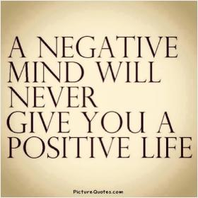 inspirational pictures,a-negative-mind-will-never-give-you-a-positive-life-quote-96,motivational pictures