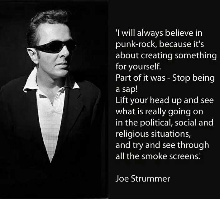 Pin By Jota P Albar Diaz On Quotes Joe Strummer Punk Rock Quotes Punk Quotes