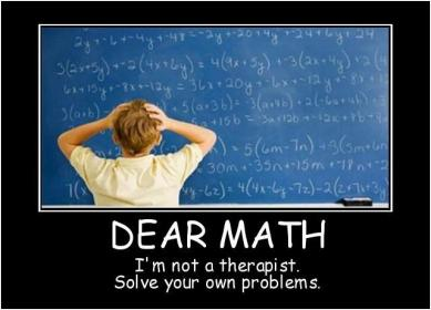 inspirational pictures,dear-math-im-not-a-therapist-solve-your-own-problems-quote-74,motivational pictures