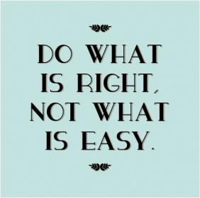 inspirational pictures,do-what-is-right-not-what-is-easy-quote-23,motivational pictures