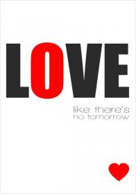 ... Inspirational Pictures,love Like Theres No Tomorrow Quote 141 ... Images