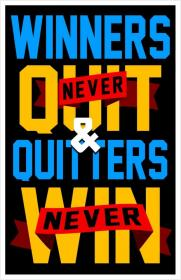 inspirational pictures,winners-never-quit-and-quitters-never-win-quote-73,motivational pictures