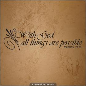 With God All Things Are Possible 37 Inspirational And Motivational